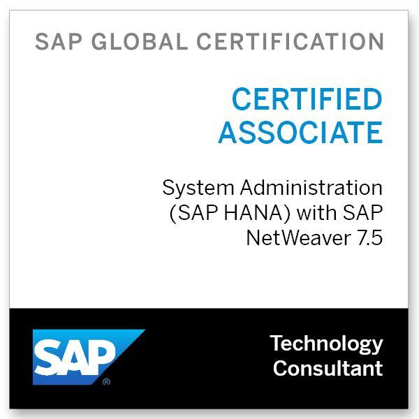 SAP Certified Technology Associate - System Administration (SAP HANA) with SAP NetWeaver 7.5